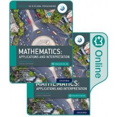 IB Mathematics Standard Level, Applications and Interpretation (Print and Enhanced Online)
