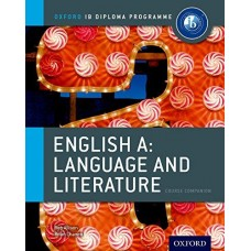 IB Course Companion: English A Language and Literature