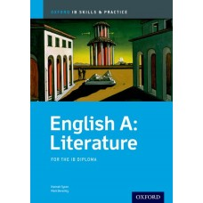 IB Skills and Practice: English A: Literature for the IB Diploma