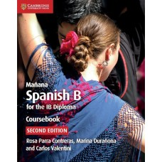 Mañana Spanish B For IB Diploma Coursebook