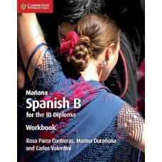 Mañana Spanish B for IB Diploma Workbook